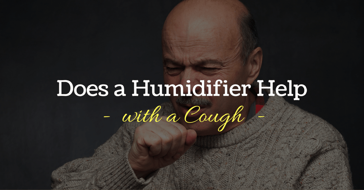 Does a Humidifier Help With a Cough?