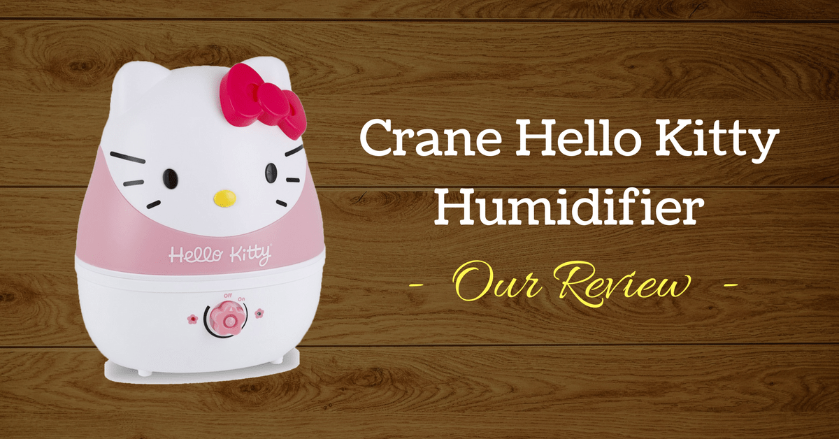 Crane Hello Kitty Humidifier Review